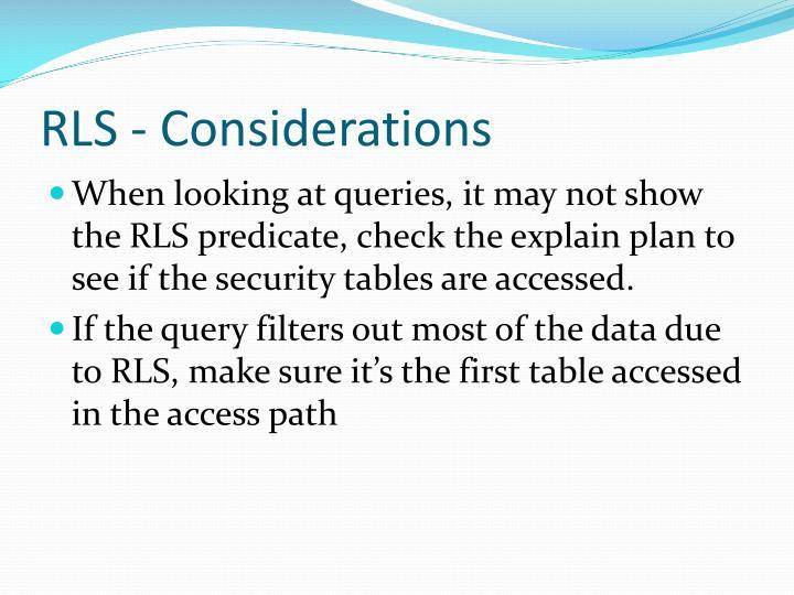 RLS - Considerations