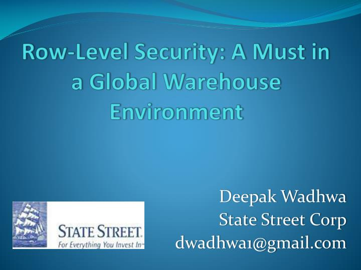 Row level security a must in a global warehouse environment