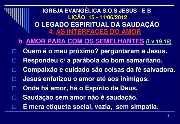 IGREJA EVANGÉLICA S.O.S JESUS - E B