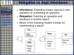delegation vs impl inheritance