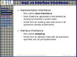 impl vs interface inheritance