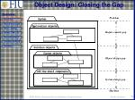object design closing the gap