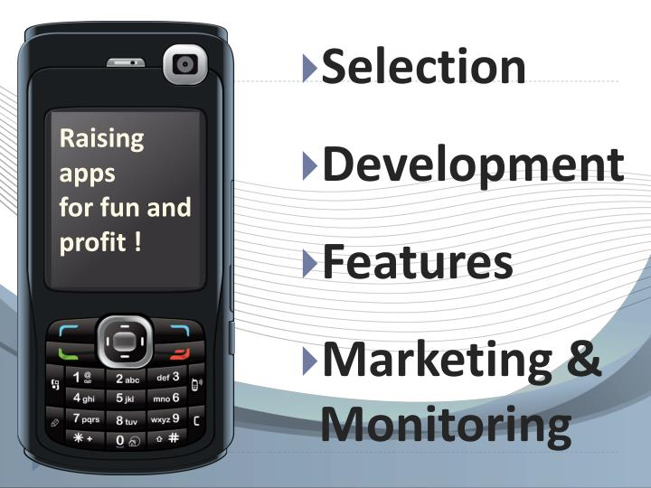 Selection development features marketing monitoring