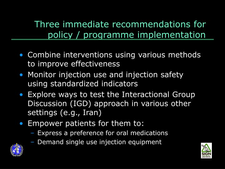 Three immediate recommendations for policy / programme implementation