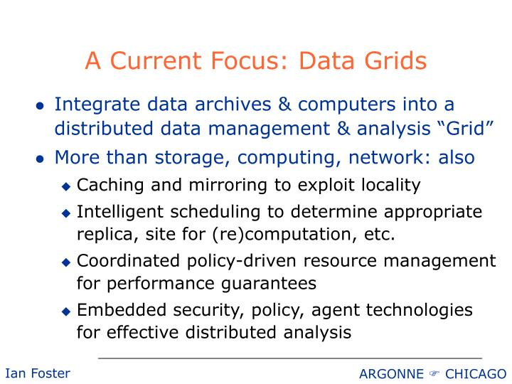 A Current Focus: Data Grids