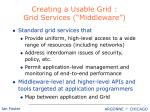 creating a usable grid grid services middleware