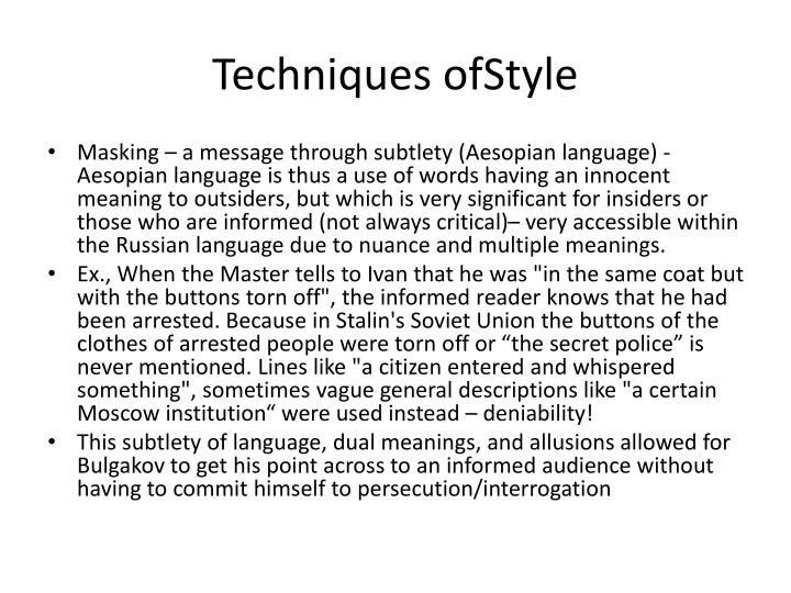 Techniques ofStyle