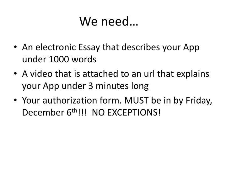 We need…