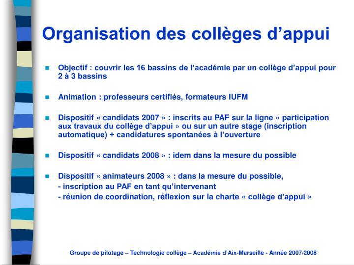 Objectif : couvrir les 16 bassins de l'académie par un collège d'appui pour 2 à 3 bassins