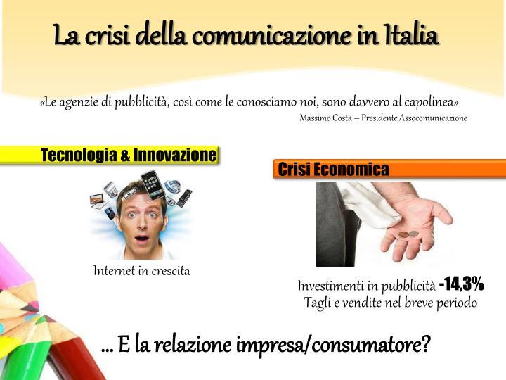 La crisi della comunicazione in Italia