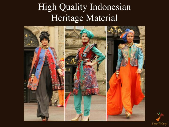 High Quality Indonesian
