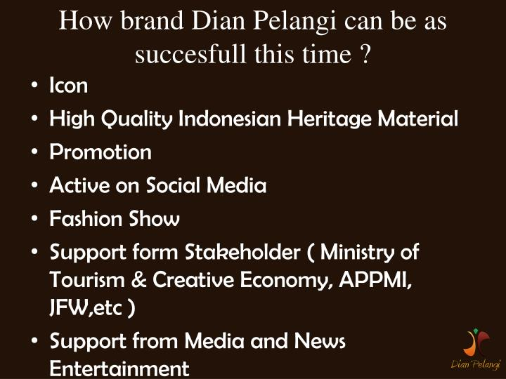 How brand Dian