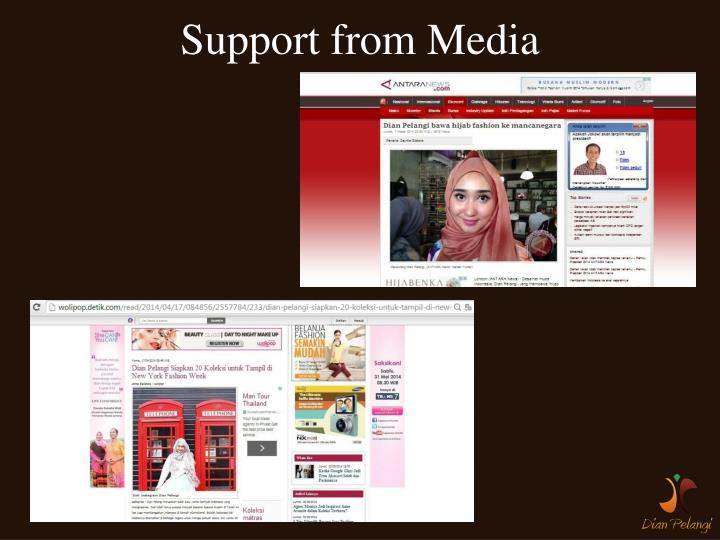 Support from Media