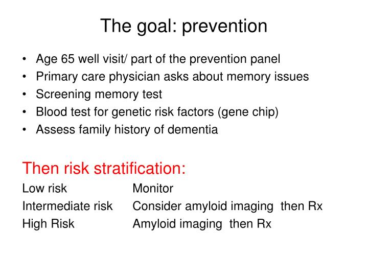 The goal: prevention
