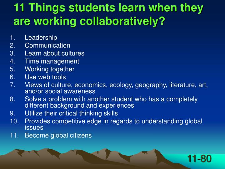 11 Things students learn when they are working collaboratively?