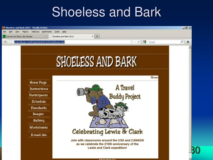 Shoeless and Bark