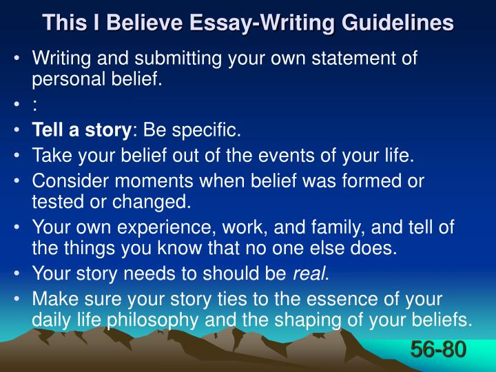 This I Believe Essay-Writing Guidelines