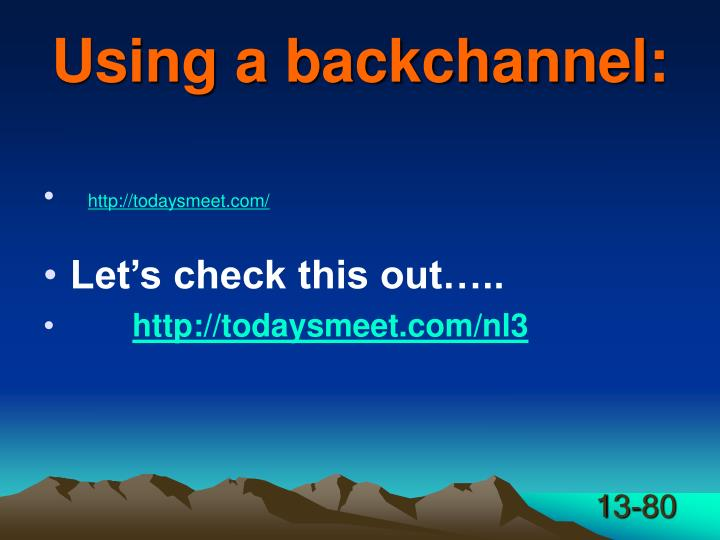 Using a backchannel: