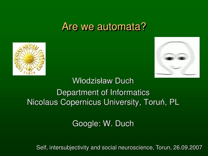 Are we automata