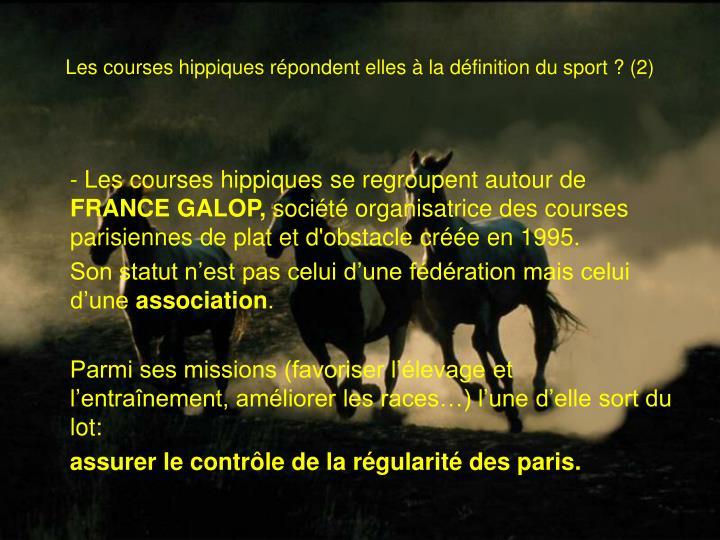 Les courses hippiques répondent elles à la définition du sport? (2)