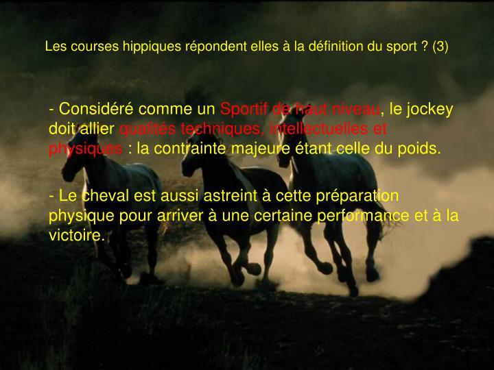 Les courses hippiques répondent elles à la définition du sport? (3)