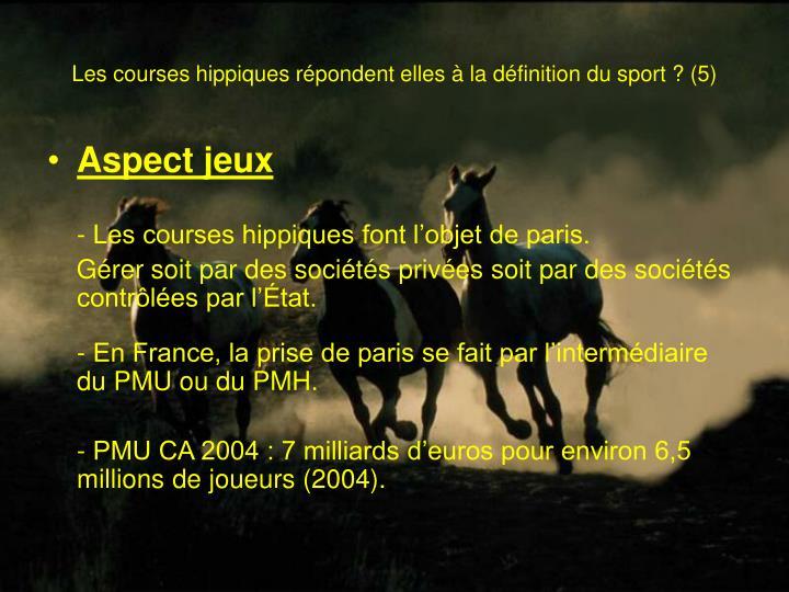 Les courses hippiques répondent elles à la définition du sport? (5)