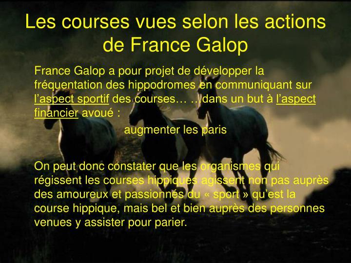 Les courses vues selon les actions de France Galop