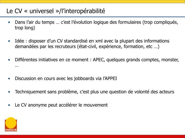 Le CV «universel»/l'interopérabilité