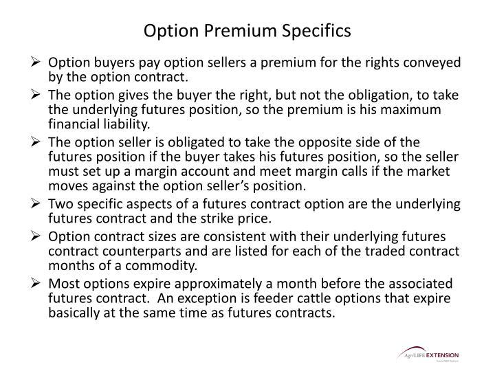 Option Premium Specifics