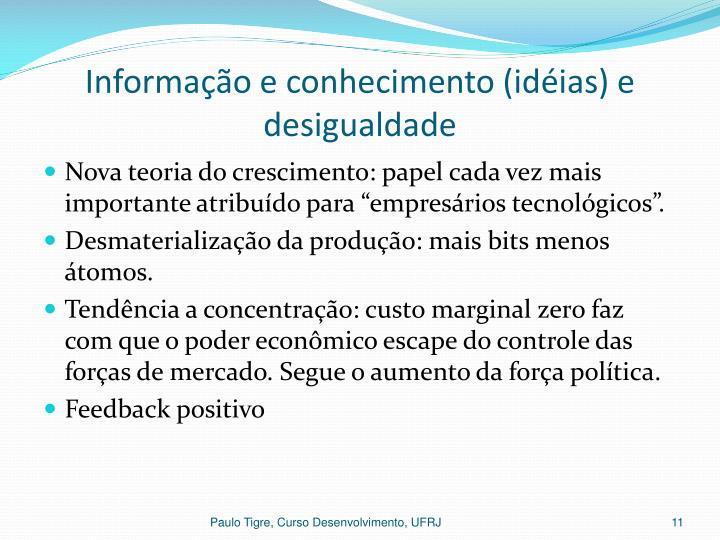 Informação e conhecimento (idéias) e desigualdade