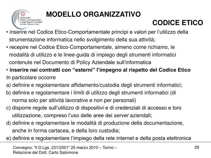 MODELLO ORGANIZZATIVO                                                         CODICE ETICO