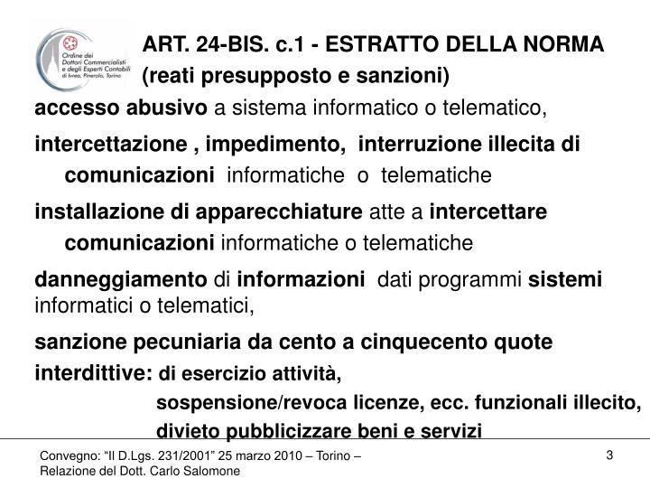 ART. 24-BIS. c.1 - ESTRATTO DELLA NORMA
