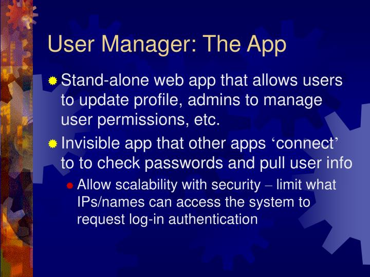 User Manager: The App