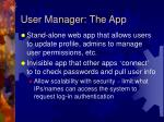 user manager the app