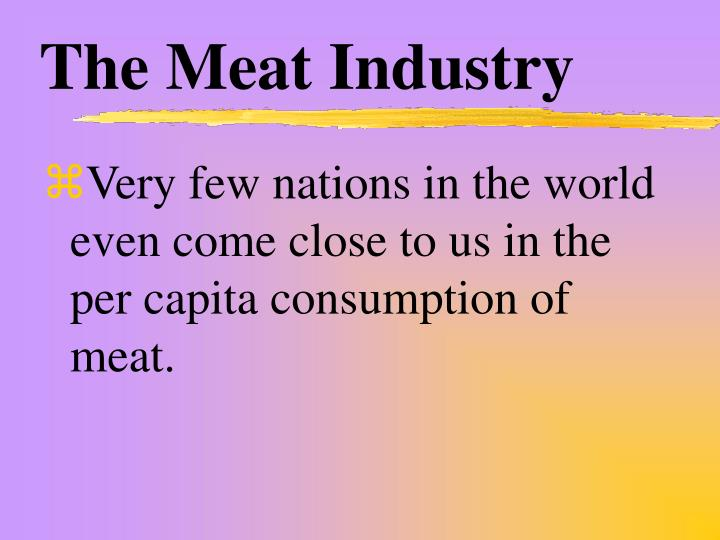 The meat industry1
