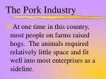 the pork industry