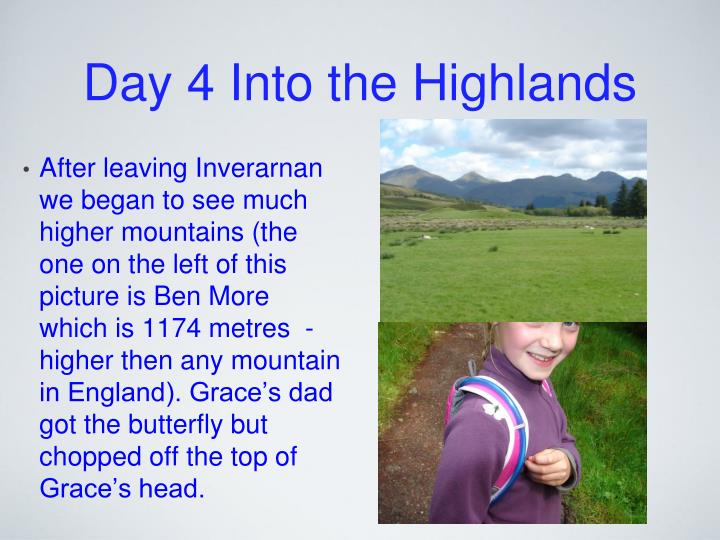 Day 4 Into the Highlands