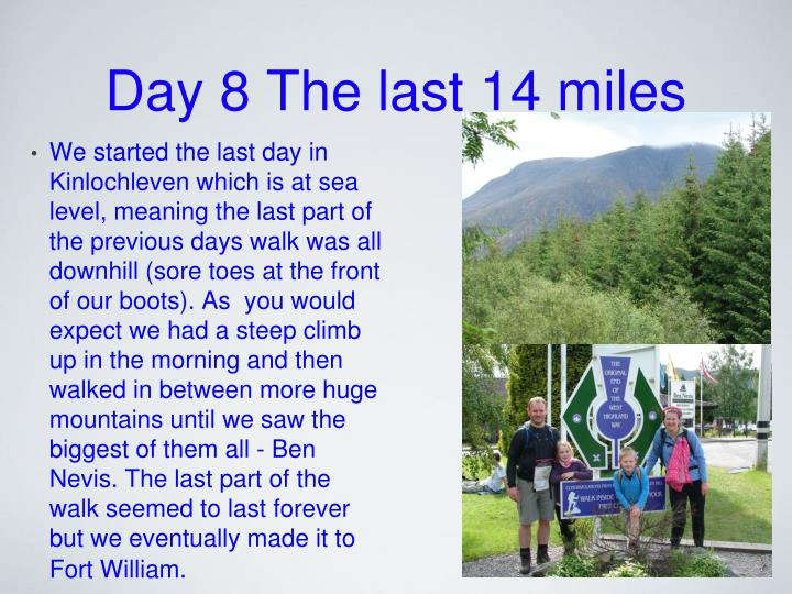 Day 8 The last 14 miles