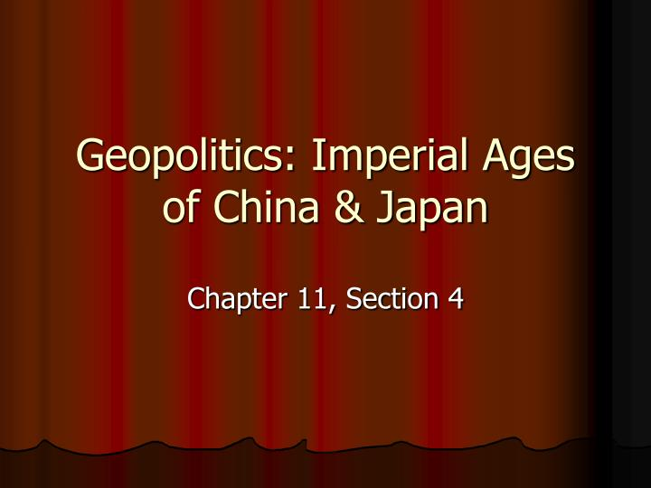 Geopolitics imperial ages of china japan