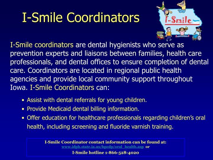 I-Smile Coordinators
