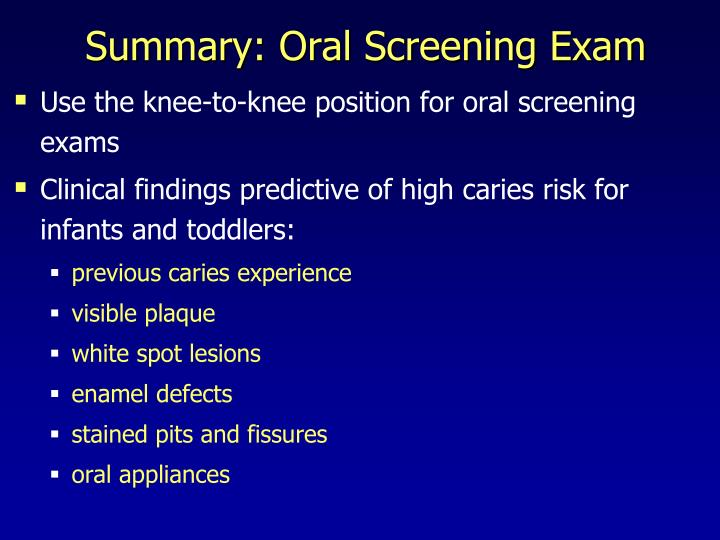 Summary: Oral Screening Exam