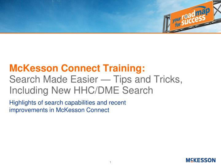 Mckesson connect training search made easier tips and tricks including new hhc dme search