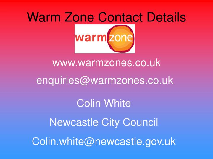 Warm Zone Contact Details