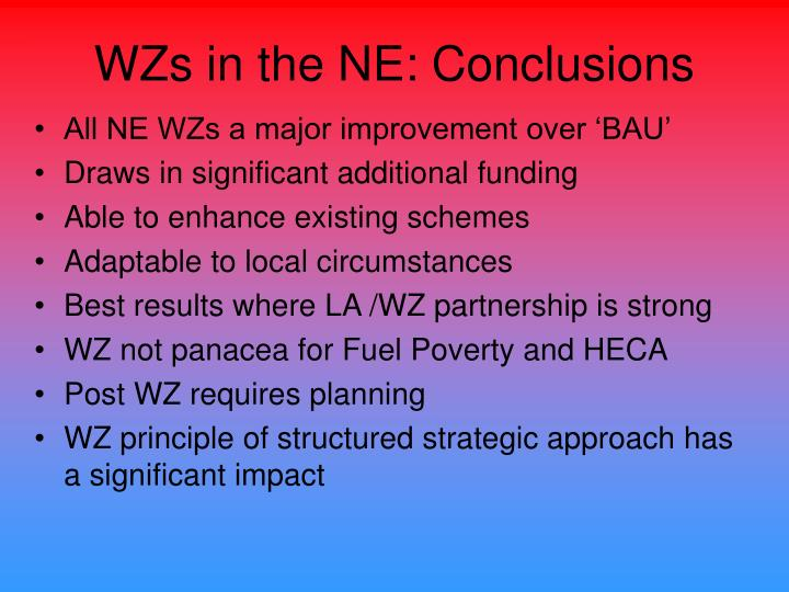 WZs in the NE: Conclusions