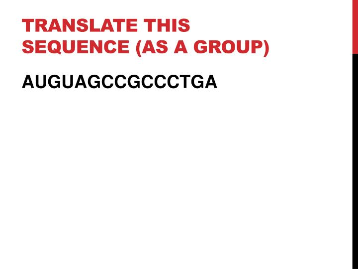 Translate this sequence (as a group)