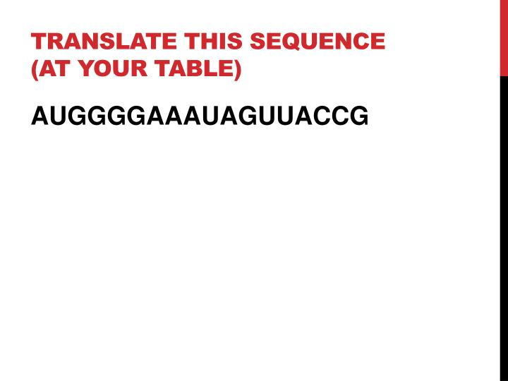 Translate this sequence (at your table)