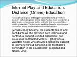 internet play and education distance online education