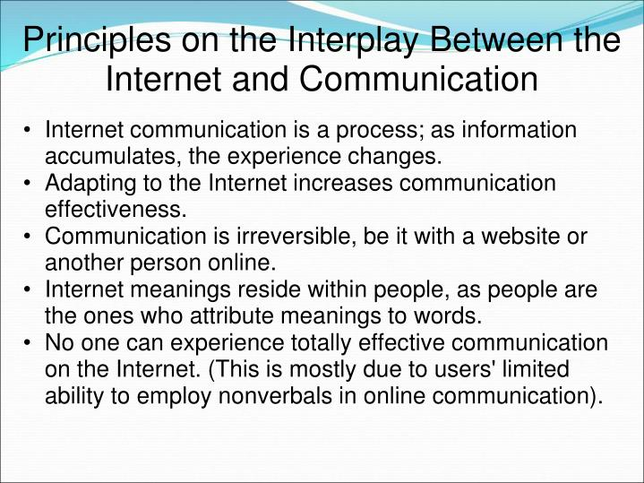 Principles on the Interplay Between the Internet and Communication