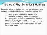theories of play schroder huizinga