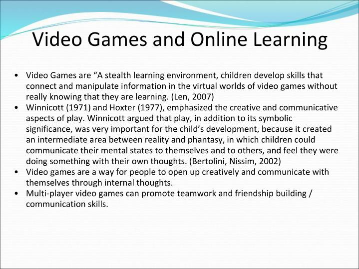 Video Games and Online Learning